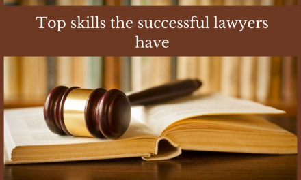 Top skills the successful lawyers have